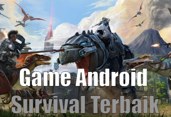 game android survival terbaik